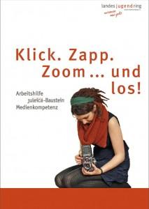 Cover der Arbeitshilfe Klick, Zapp, Zoom .... und los!